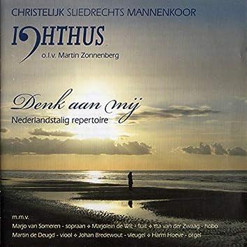 Denk Aan Mij (Nederlandstalig Repertoire)
