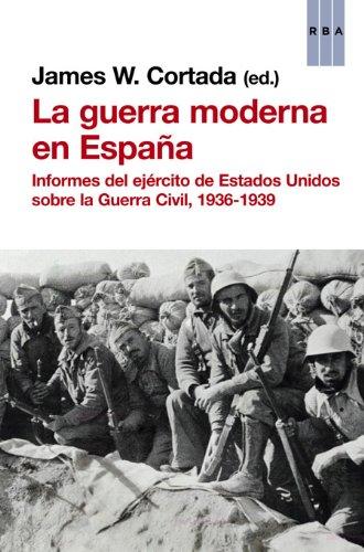 La guerra moderna en España (ENSAYO Y BIOGRAFIA) eBook: Cortada ...