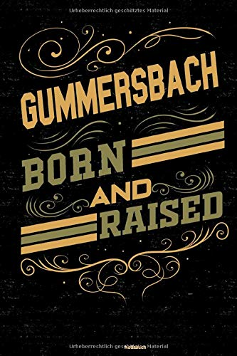 Gummersbach Born and Raised Notizbuch: Gummersbach Stadt Journal DIN A5 liniert 120 Seiten Geschenk