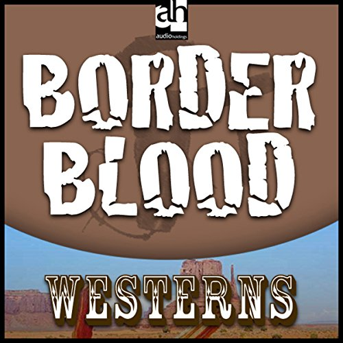 Border Blood audiobook cover art