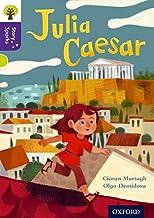 Oxford Reading Tree Story Sparks: Oxford Level 11: Julia Caesar