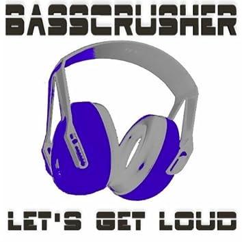 Let's Get Loud