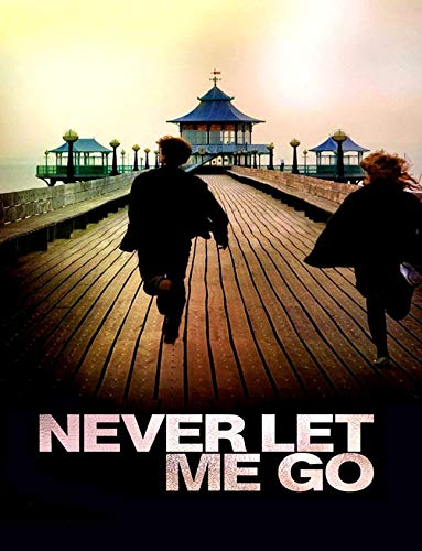 Never Let Me Go: Screenplay (English Edition)
