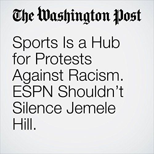 Sports Is a Hub for Protests Against Racism. ESPN Shouldn't Silence Jemele Hill. audiobook cover art