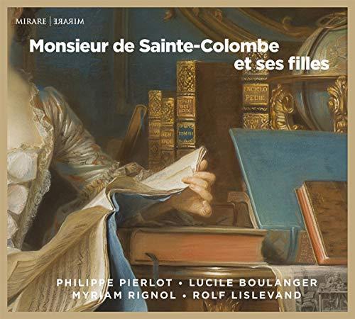 Monsieur De Sainte-Colombe Et Ses Filles