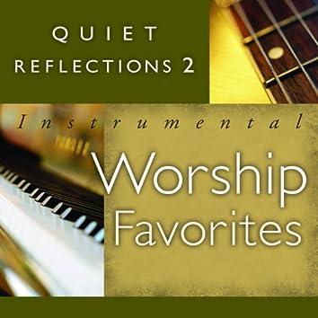 Quiet Reflections 2