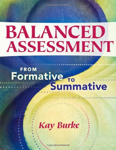 Balanced Assessment From Formative To Summative