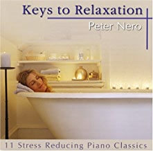 Keys to Relaxation by PETER NERO (2005-02-22)