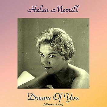 Dream of You (feat. Gil Evans / Art Farmer / Barry Galbraith / Hank Jones / Oscar Pettiford) [Remastered 2017]