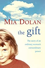 The Gift: The Story of an Ordinary Woman