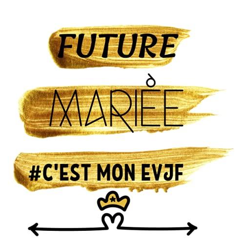 FUTURE MARIÉE c