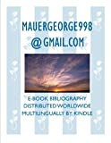 MAUERGEORGE998@GMAIL.COM (English Edition)