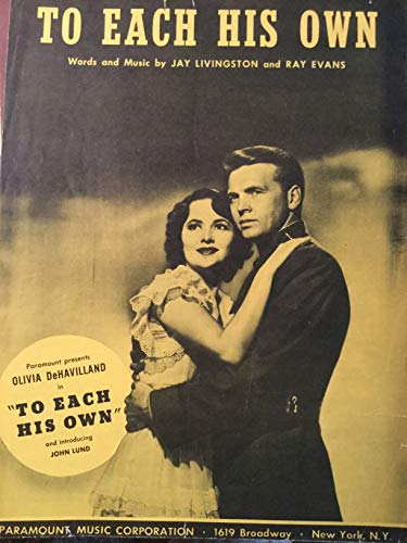 TO EACH HIS OWN JAY LIVINGSTON 1946 SHEET MUSIC FOLDER 368 SHEET MUSIC
