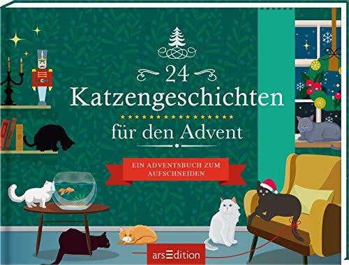 24 Katzengeschichten für den Advent: Ein Adventsbuch zum Aufschneiden (Adventskalender)