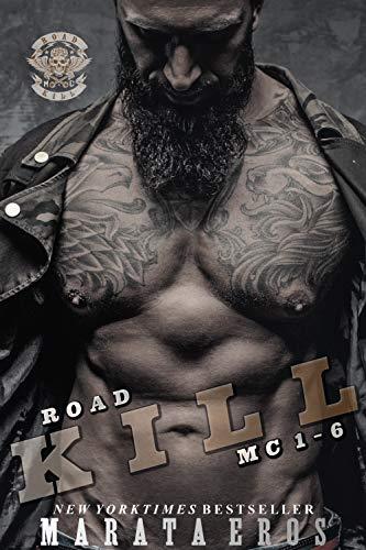 Road Kill MC Series Mega Boxed Set: (Motorcycle Club / Navy SEAL Romance Thriller Books 1-6) (English Edition)