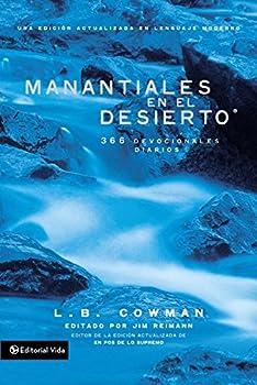 Manantiales en el desierto  366 devocionales diarios  Spanish Edition