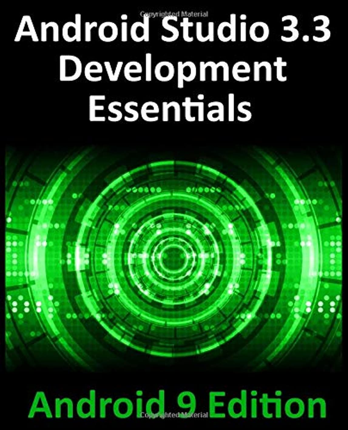 宴会歩行者振動させるAndroid Studio 3.3 Development Essentials - Android 9 Edition: Developing Android 9 Apps Using Android Studio 3.3, Java and Android Jetpack