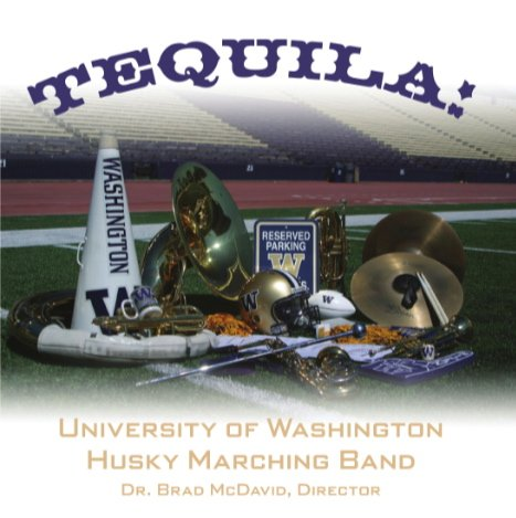 Husky Marching Band Tequila CD
