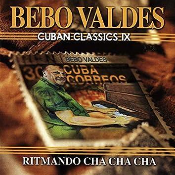 Cuban Classics Vol. 9: Ritmando Cha Cha Cha