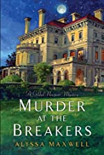 Murder at the Breakers (A Gilded Newport Mystery Book 1)
