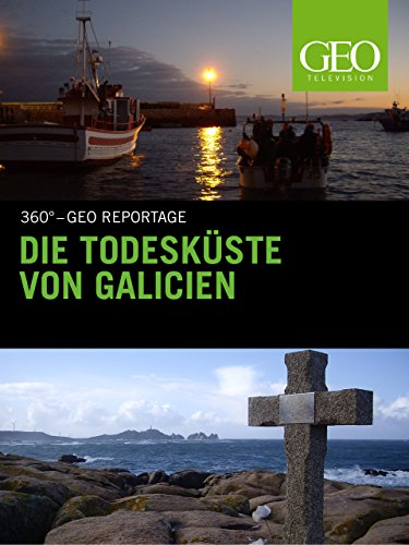 Die Todesküste von Galicien