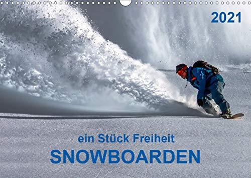 Snowboarden - ein Stück Freiheit (Wandkalender 2021 DIN A3 quer)