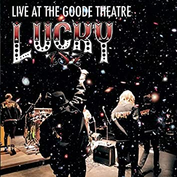 Live at the Goode Theatre