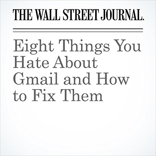 Eight Things You Hate About Gmail and How to Fix Them copertina