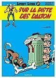 Lucky Luke, tome 17 - Sur la piste des Dalton