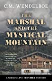 Image of The Marshal and the Mystical Mountain (A Nelson Lane Frontier Mystery (3))