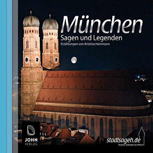 Münchner Sagen und Legenden                   Autor:                                                                                                                                 Kristina Hammann                               Sprecher:                                                                                                                                 Michael Nowak                      Spieldauer: 1 Std. und 16 Min.     16 Bewertungen     Gesamt 4,1