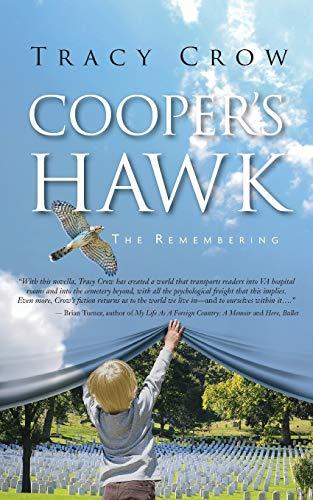 Cooper's Hawk: The Remembering