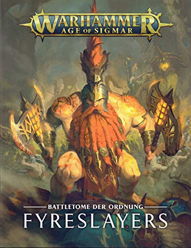 Warhammer - Age of Sigmar Order Battletome Fyreslayers/Fyreslayer (Deutsch) Order Grand Alliance