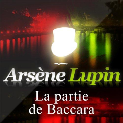 Couverture de La partie de baccara (Arsène Lupin 33)