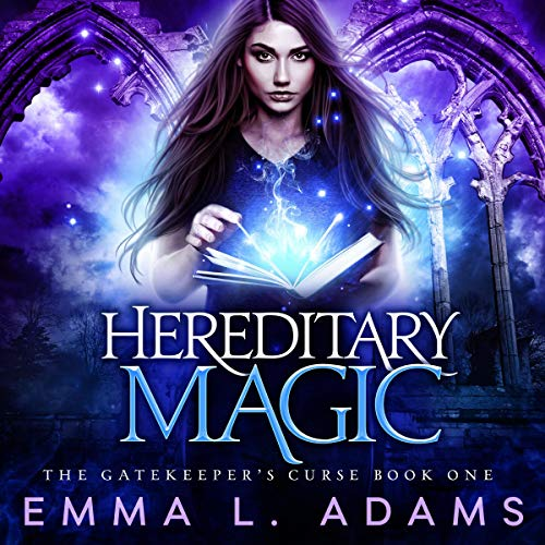 Hereditary Magic Audiobook By Emma L. Adams cover art