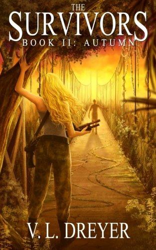 Download The Survivors Book II: Autumn 0473274361