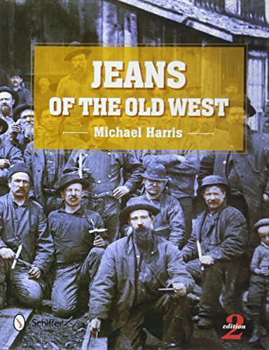 Jeans of the Old West, 2nd Edition
