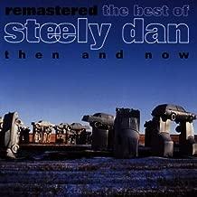 Best Of: Then & Now by Steely Dan (2000-05-09)
