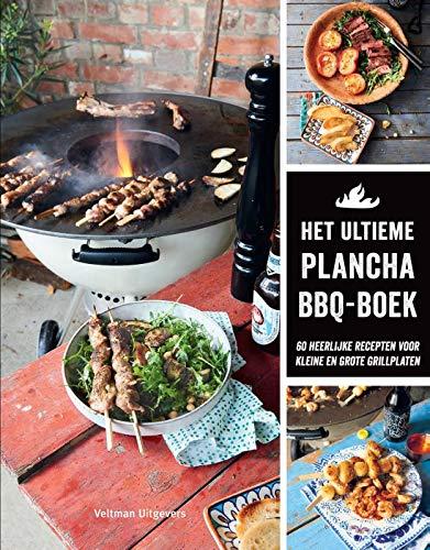 Het ultieme plancha BBQ-boek: 60 heerlijke recepten voor kleine en grote grillplaten