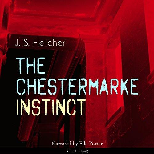 The Chestermarke Instinct audiobook cover art