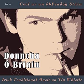 Irish Traditional Airs on Tin Whistle/Ceol Ar An B