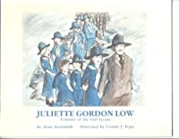 Juliette Gordon Low, Founder of the Girl Scouts (Biographies for Young Children) 094399036X Book Cover