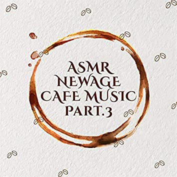 New Age Cafe Music Pt. 3