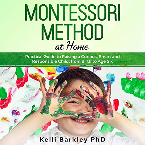 Montessori Method at Home audiobook cover art