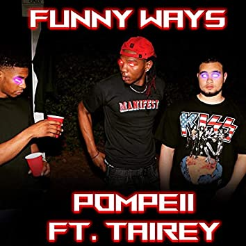 Funny Ways (feat. Tairey)