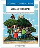 Cittadini digitali. Riflessioni e strumenti per l'educazione civica