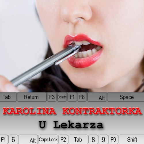 Karolina Kontraktorka: U Lekarza [At the Doctor] audiobook cover art