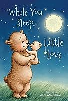 While You Sleep, Little Love