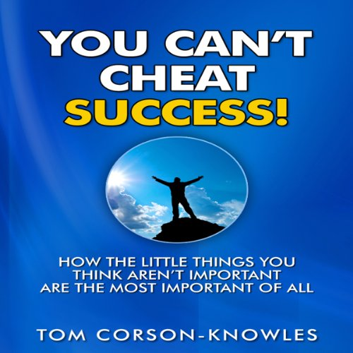 You Can't Cheat Success! audiobook cover art