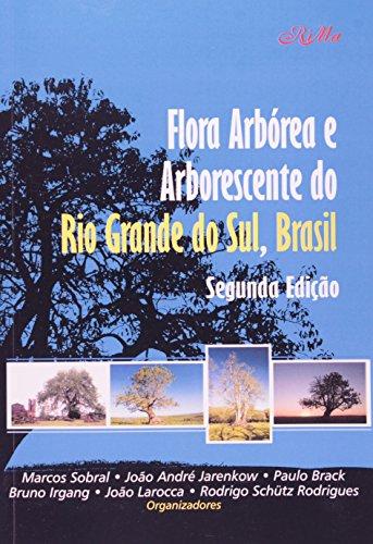 Flora Arbórea e Arborescente do Rio Grande do Sul